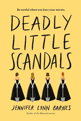 Deadly Little Scandals by Jennifer Lynn Barnes