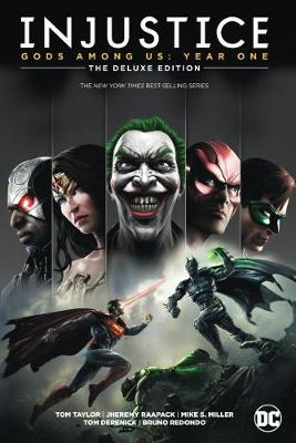 Injustice: Year One: The Deluxe Edition Book One by Tom Taylor