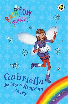 Rainbow Magic: Gabriella the Snow Kingdom Fairy by Daisy Meadows