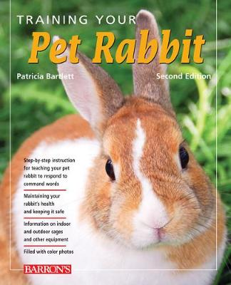 Training Your Pet Rabbit by Patricia Bartlett