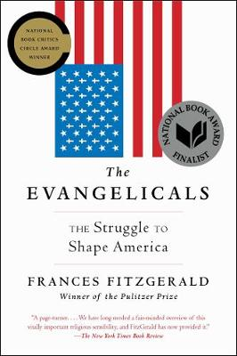 The Evangelicals by Frances FitzGerald
