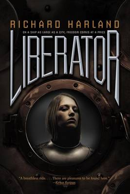 Liberator by Richard Harland