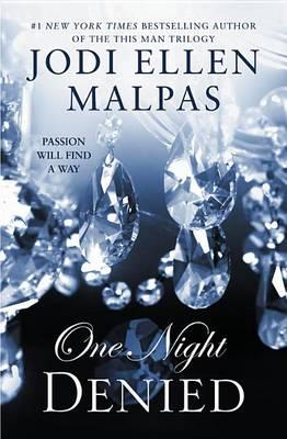 One Night: Denied by Jodi Ellen Malpas