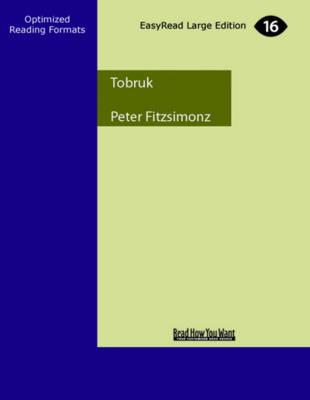 Tobruk (2 Volume Set) by Peter FitzSimons