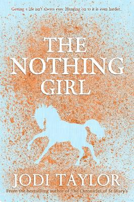 The Nothing Girl by Jodi Taylor