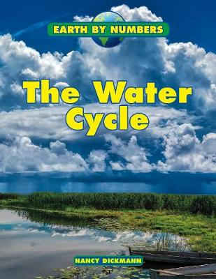 The Water Cycle by Nancy Dickmann