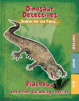 Placodus and Other Swimming Reptiles by Tracey Kelly