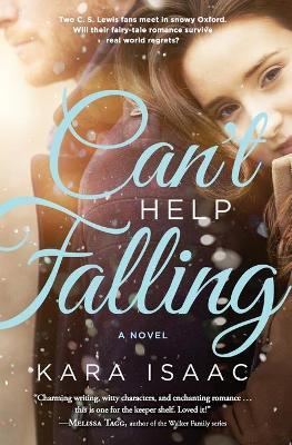 Can't Help Falling by Kara Isaac