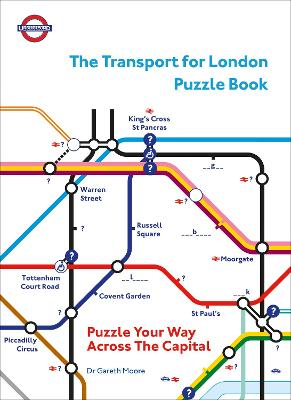 The Transport for London Puzzle Book: Puzzle Your Way Across the Capital book