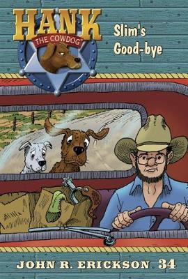Slim's Good-Bye by John R Erickson