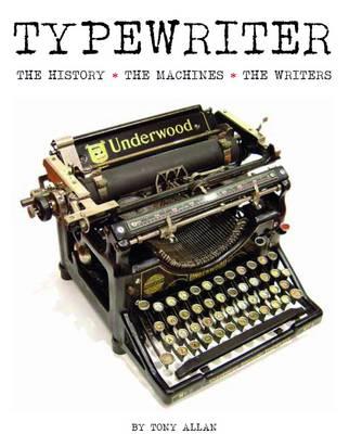 Typewriter by Tony Allan
