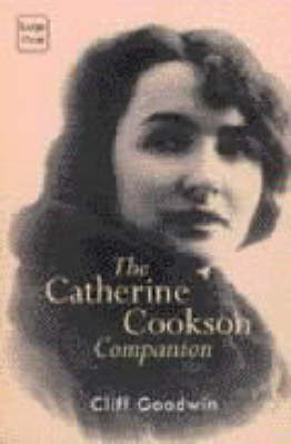 The Catherine Cookson Companion by Cliff Goodwin