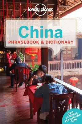 Lonely Planet China Phrasebook & Dictionary by Lonely Planet