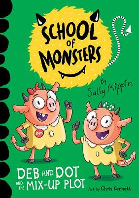 Deb and Dot and the Mix-Up Plot: School of Monsters book