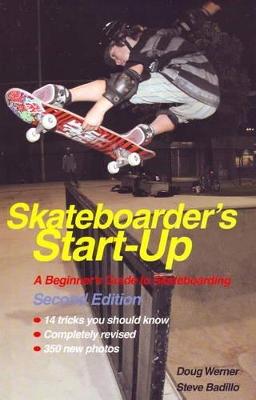 Skateboarder's Start-Up by Doug Werner