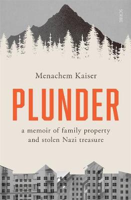 Plunder: a memoir of family property and stolen Nazi treasure book