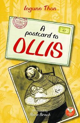 A Postcard to Ollis by Ingunn Thon
