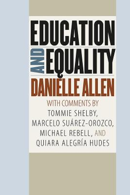 Education and Equality by Danielle Allen