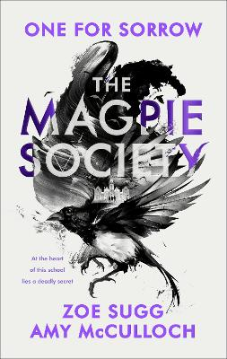 The Magpie Society: One for Sorrow book