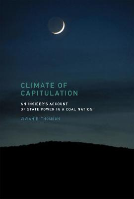 Climate of Capitulation by Vivian E. Thomson