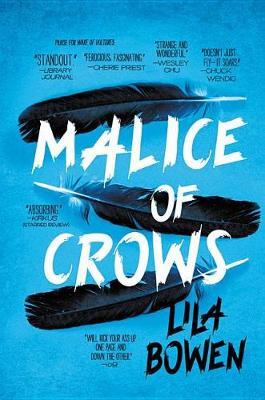 Malice of Crows by Lila Bowen