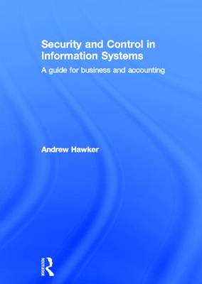 Security and Control in Information Systems book