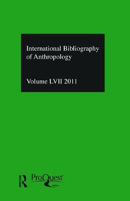 IBSS: Anthropology  Vol. 57 by Compiled by the British Library of Political and Economic Science