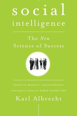 Social Intelligence by Karl Albrecht