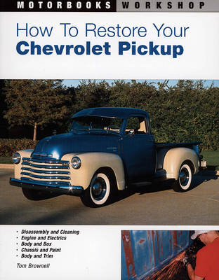 How to Restore Your Chevrolet Pickup book