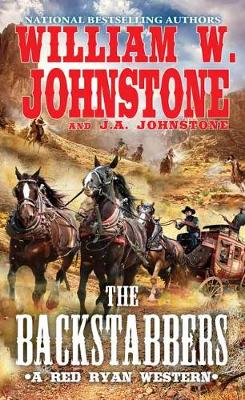 The Backstabbers by William W. Johnstone