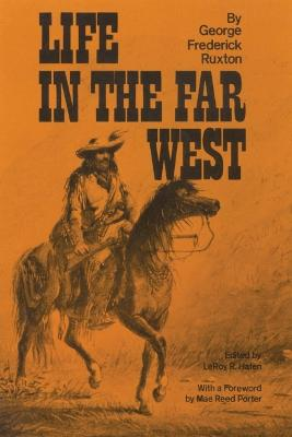 Life in the Far West by George Frederick Ruxton