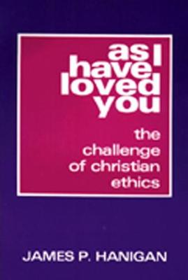 As I Have Loved You book