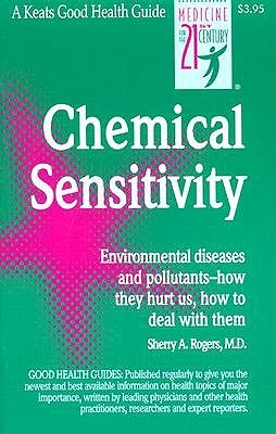 Chemical Sensitivity by Sherry Rogers
