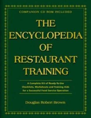 Encyclopedia of Restaurant Training by Douglas Robert Brown