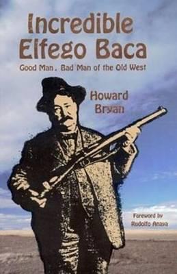 Incredible Elfego Baca book