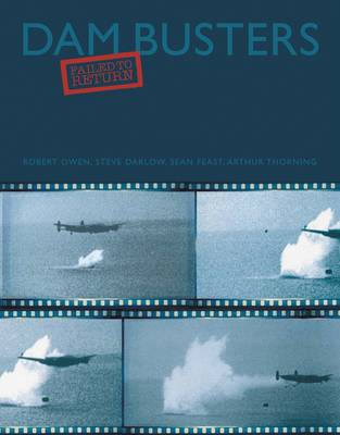 Dam Busters: Failed to Return book