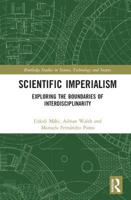 Scientific Imperialism by Uskali Maki