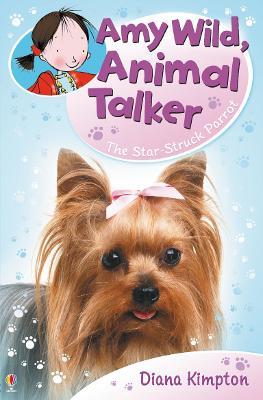 The Amy Wild, Animal Talker by Diana Kimpton