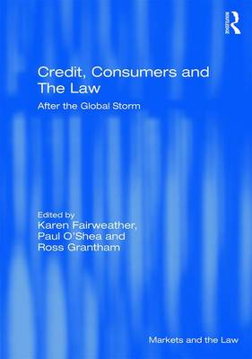 Credit, Consumers and the Law by Karen Fairweather
