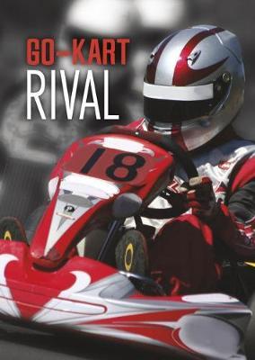 Go-Kart Rival by Jake Maddox