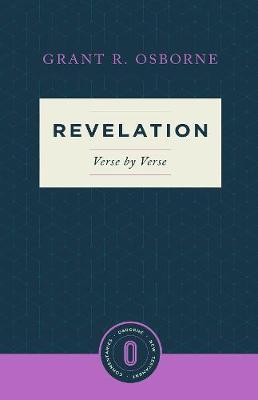 Revelation Verse by Verse by Grant R. Osborne