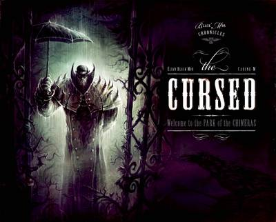 Black'mor Chronicles: The Cursed by Elian Black'Mor