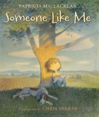 Someone Like Me by Patricia MacLachlan