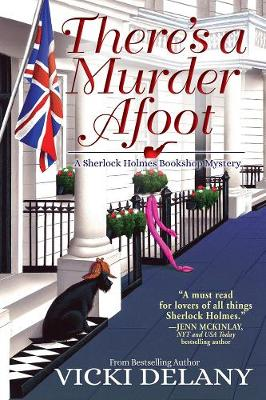 There's A Murder Afoot: A Sherlock Holmes Bookshop Mystery by Vicki Delany