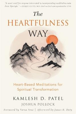 The Heartfulness Way by Kamlesh D. Patel