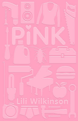 Pink by Lili Wilkinson