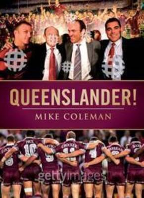 Queenslander! by Mike Colman