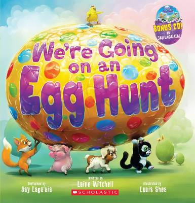 We're Going on an Egg Hunt (with CD) by Laine Mitchell