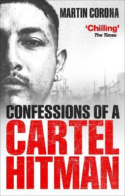 Confessions of a Cartel Hitman book