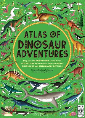 Atlas of Dinosaur Adventures by Lucy Letherland